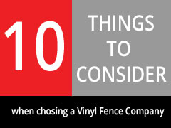 10 Things to Consider when choosing a Vinyl Fence Company