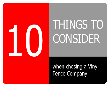 10 Things to Consider when choosing a Vinyl Fencing Company